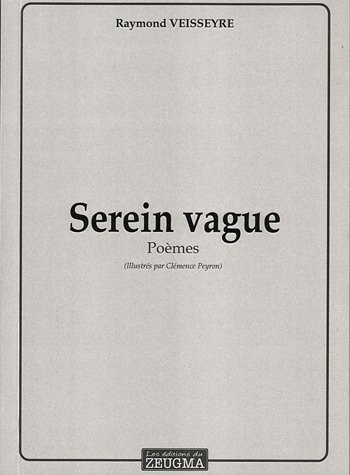 Serein Vague - Raymond Veisseyre
